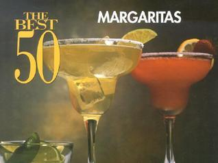 The Best 50 Margaritas Dona Z. Meilach
