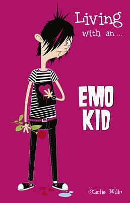 Living with An... Emo Kid  by  Charlie Mills