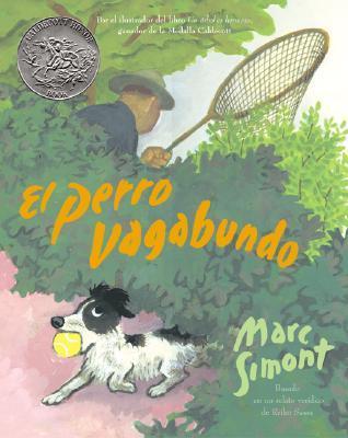 The Stray Dog (Spanish edition): El perro vagabundo  by  Marc Simont