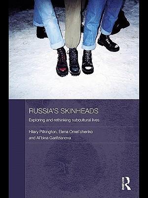 Russias Skinheads  by  Hilary Pilkington