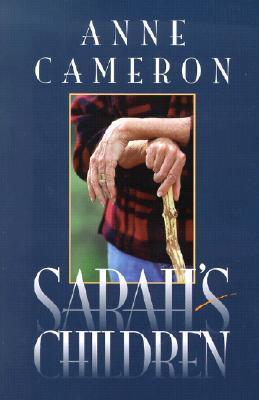 Sarahs Children Anne Cameron
