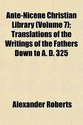 Five Books of Quintus Sept. Flor. Tertullianus Against Marcion (Ante-Nicene Christian Library 7)  by  Tertullian