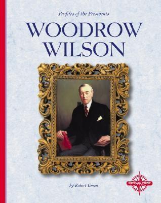 Woodrow Wilson  by  Robert Green
