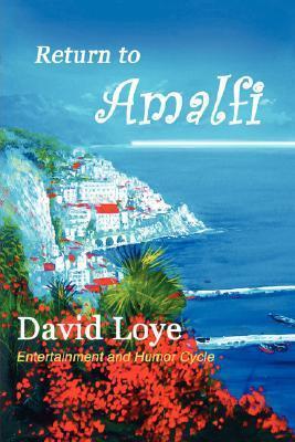 Return to Amalfi  by  David Loye