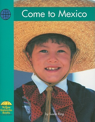 Come to Mexico Susan Ring