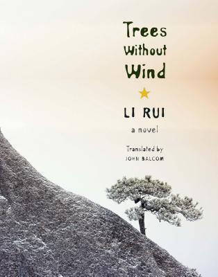 Trees Without Wind Rui Li