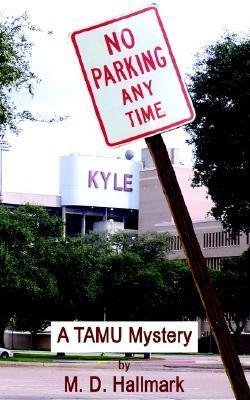 No Parking Any Time M.D. Hallmark