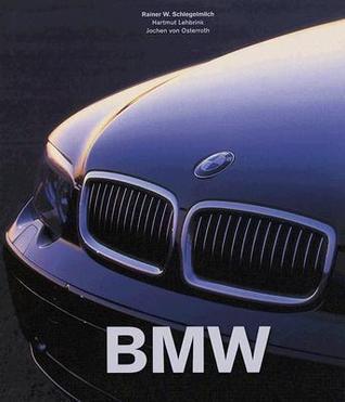 BMW  by  Rainer W. Schlegeimilch