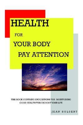 Health for Your Body Jean Solbert
