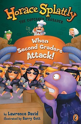 Horace Splattly 02: When Second Graders Attack!  by  Lawrence David