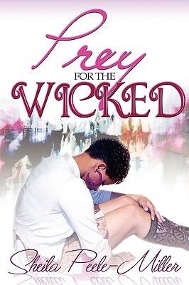 Prey for the Wicked  by  Sheila Peele-Miller