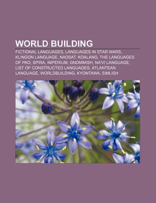 World Building: Constructed Language, Worldbuilding Books LLC
