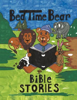 Bedtime Bear Bible Stories  by  Stories of the Bible
