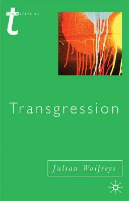 Transgression: Identity, Space, Time  by  Julian Wolfreys