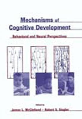 Mechanisms of Cognitive Develop.CL  by  James L. McClelland