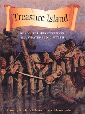 Treasure Island: A Young Readers Edition Of The Classic Adventure  by  Robert Louis Stevenson