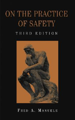 Advanced Safety Management Focusing on Z10 and Serious Injury Prevention Fred A. Manuele