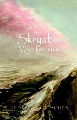 Skryabin Mysterium Georgiana Peacher