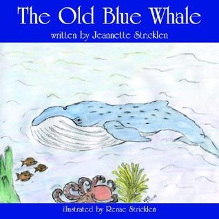 The Old Blue Whale Jeannette Stricklen
