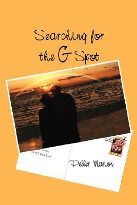 Searching for the G Spot  by  Peller Marion