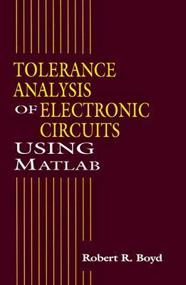 Node List Tolerance Analysis: Enhancing Spice Capabilities with MathCAD Robert R. Boyd