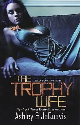Trophy Wife Ashley Antoinette