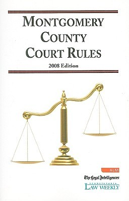 2008 Montgomery County Court Rules Joel Fishman
