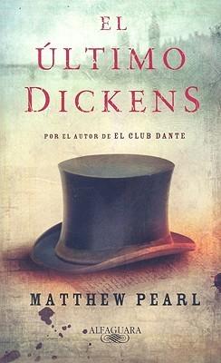 El útimo Dickens  by  Matthew Pearl