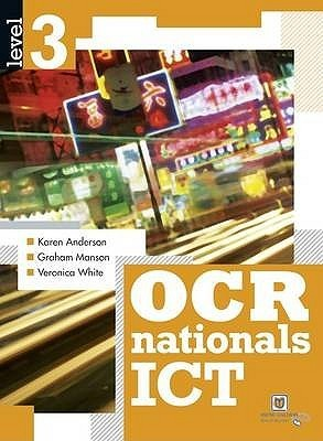 Ocr Nationals Ict Level 3  by  Veronica  White