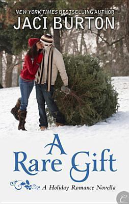 A Rare Gift (Kent Brothers, #2)  by  Jaci Burton
