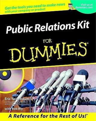 Public Relations Kit for Dummies Eric Yaverbaum