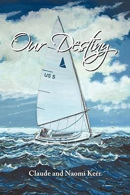 Our Destiny  by  Claude Kerr