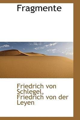 Fragmente Friedrich von Schlegel