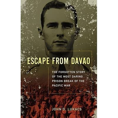 "peoples suffering in the book escape from davao by john d lukacs As recounted in the book ""escape from davao"" by journalist-historian john d lukacs of a relationship between two people marked by loyalty."