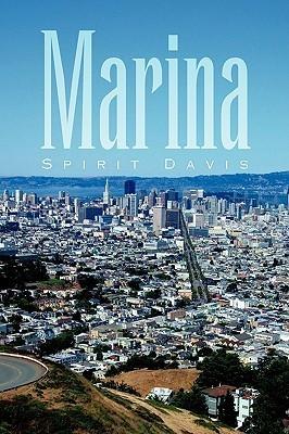 Marina  by  Spirit Davis