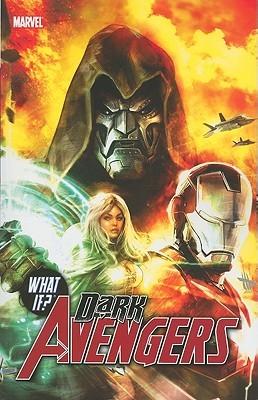 What if?: Dark Avengers  by  Marc Guggenheim
