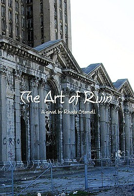 The Art of Ruin Rhoda Stamell