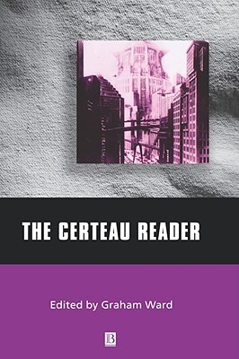 Certeau Reader C Michel de Certeau