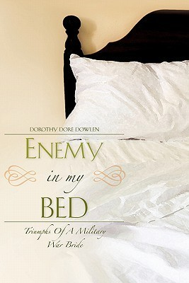 Enemy in My Bed Dorothy Dore Dowlen