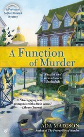 A Function of Murder (Sophie Knowles, #3)  by  Ada Madison