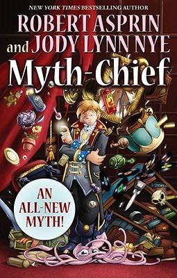 Myth-Chief (Myth Adventures, #18) Robert Asprin
