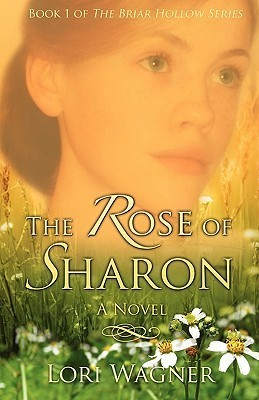 The Rose of Sharon Lori Wagner