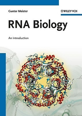 RNA Biology: An Introduction  by  Gunter Meister