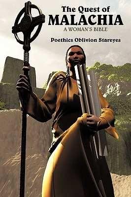 The Quest of Malachia: In the Name of Righteousness Oblivion Sta Poethics Oblivion Stareyes