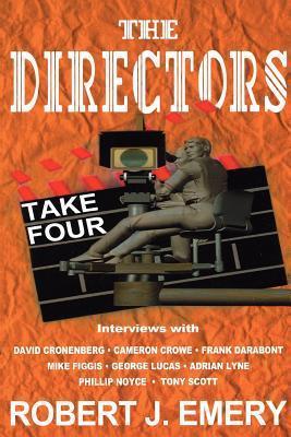 The Directors: Take Four Robert J. Emery
