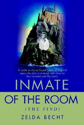 Inmate of the Room: Zelda Becht