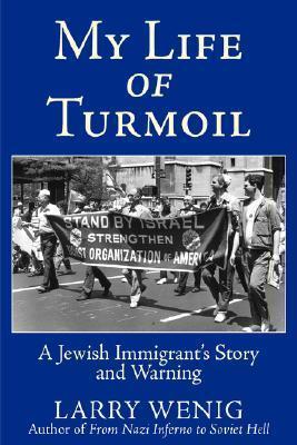 My Life of Turmoil  by  Larry Wenig