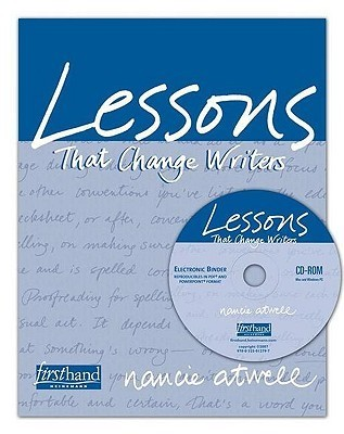 Lessons That Change Writers Electronic Binder  by  Nancie Atwell