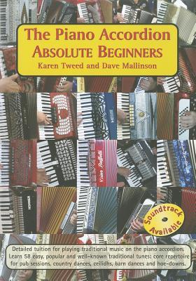 The Piano Accordion: Absolute Beginners Karen Tweed