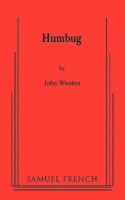 Humbug  by  John Wooten